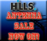 Hills Antenna Sale Now On While Stocks Last!!!